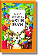 Mein gro�es Osterbuch
